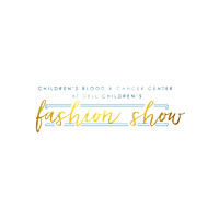 Children's Blood & Cancer Center at Dell Children's Fashion Show 2017